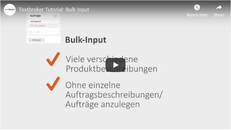 Textbroker Bulk-Input